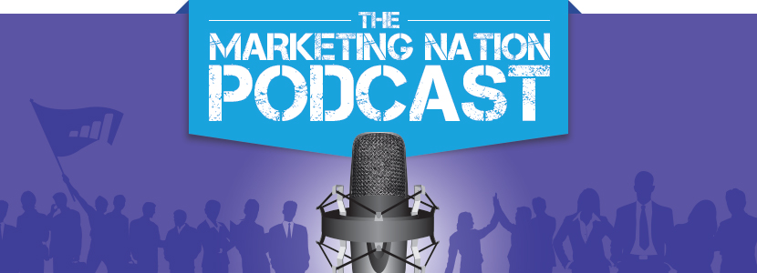 The Marketing Nation Podcast