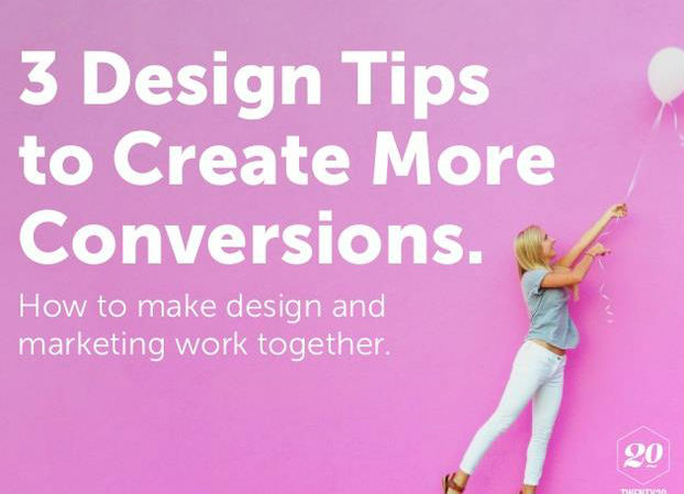 3 Design Tips to Create More Conversions