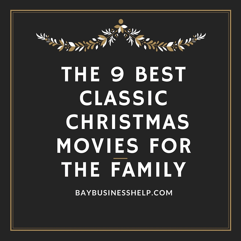 the 9 best classic christmas movies for the family - Best Classic Christmas Movies