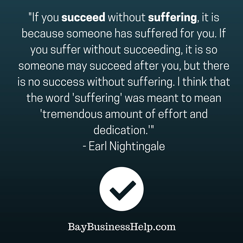 Earl Nightingale Theres No Success Without Suffering Motivational