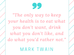 Mark-Twain-Quote-on-Only-Way-to-HealthHEADER