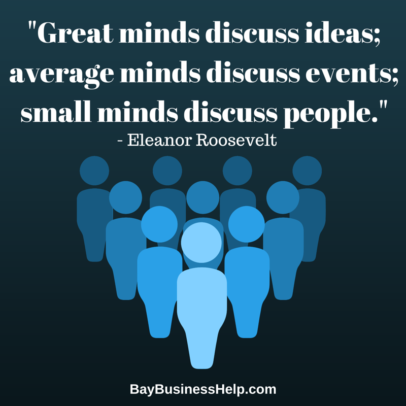 Eleanor Roosevelt Great Minds Discuss Motivational Business Quote