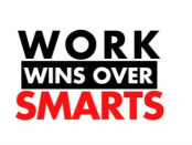 Why work wins over smarts