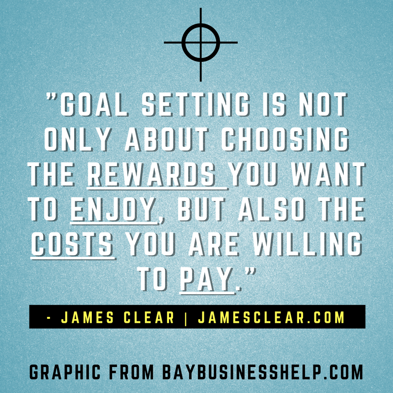 James Clear: Goal setting is not only about choosing the rewards