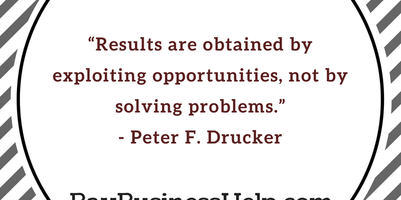 peter drucker quote on results, peter drucker quote on opportunities